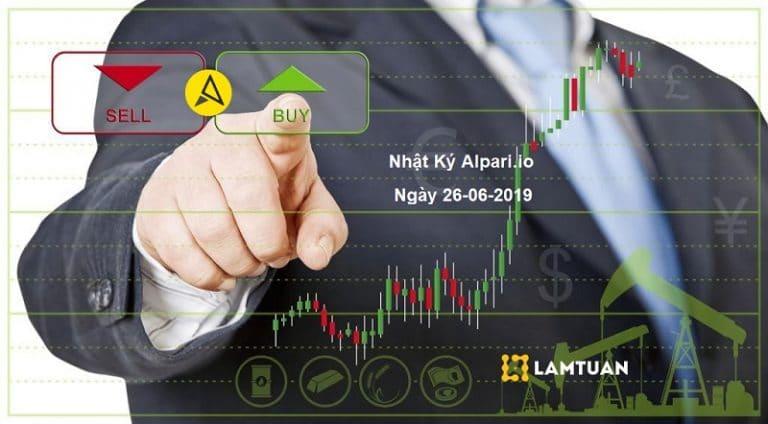 Nhật ký Alpari.io Ngày 26-6-2019 – Chỉ 1 người hành động ăn 40% tài khoản