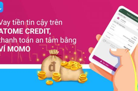 ATome Credit Vay Tiền Online Nhanh Gọn Lẹ Uy Tín