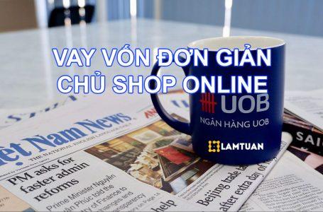 Cách Vay Vốn Cho Chủ Shop Online Ở Lazada Sendo Shopee