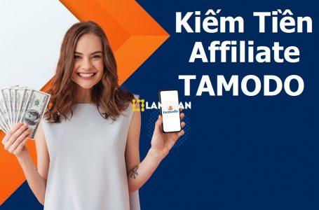 Tamodo là gì? Tìm hiểu về Chương trình Affiliate Tamodo